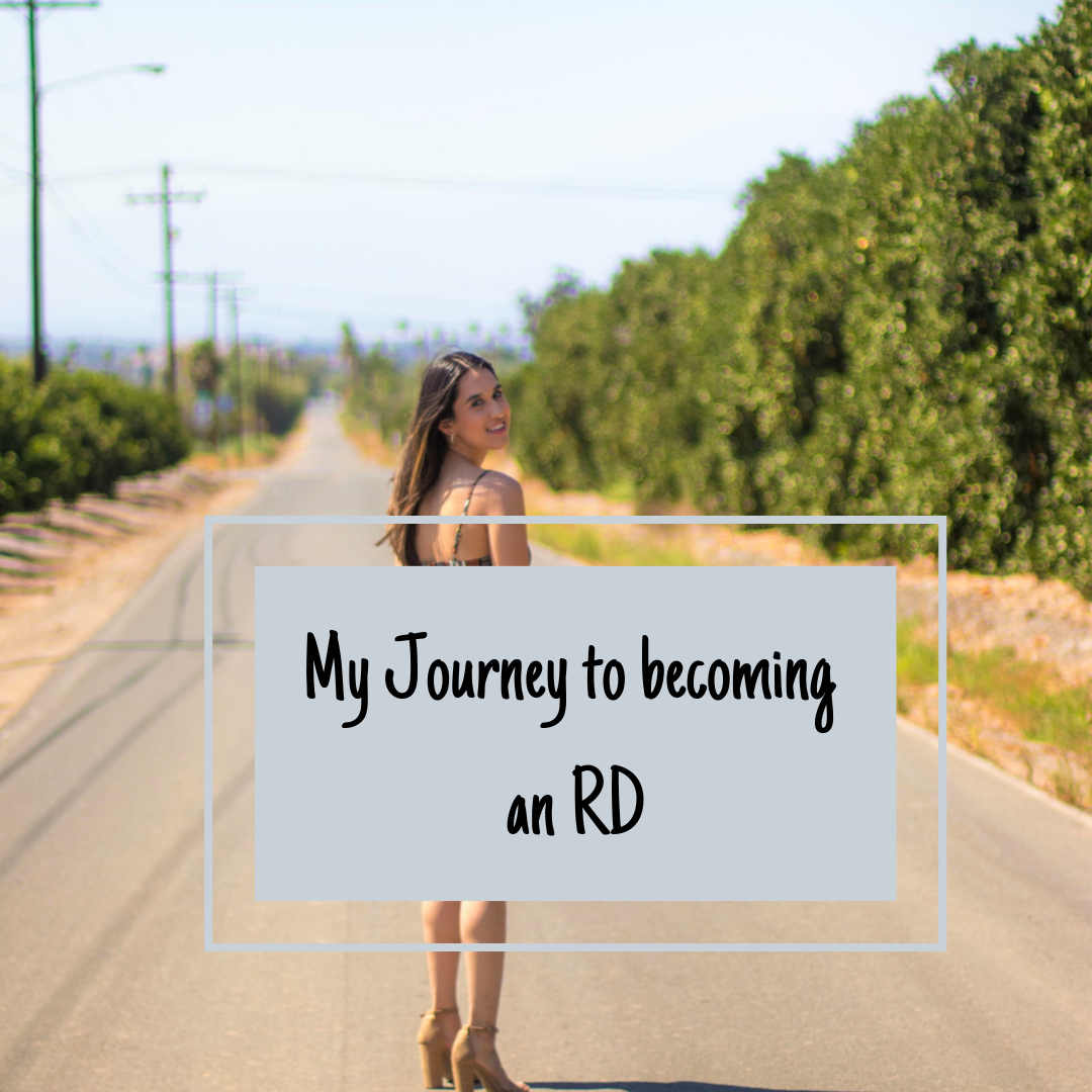 my journey to becoming an RD
